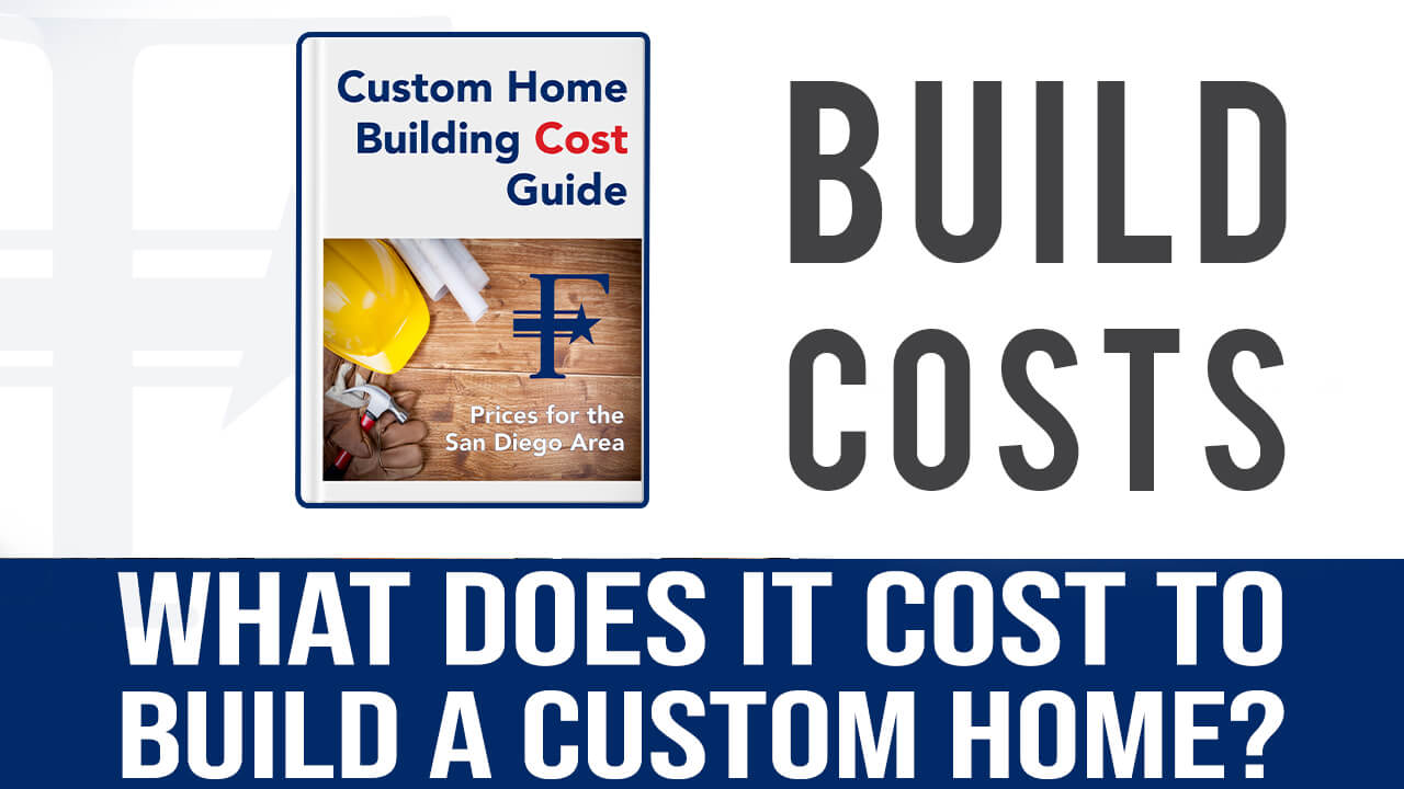 build-costs-for-a-custom-home-in-san-diego-county-by-freemans-construction-inc