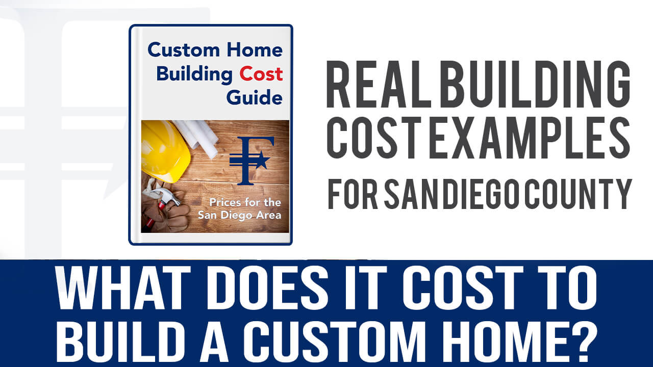 real-building-cost-examples-for-a-custom-home-in-san-diego-county-by-freemans-construction-inc