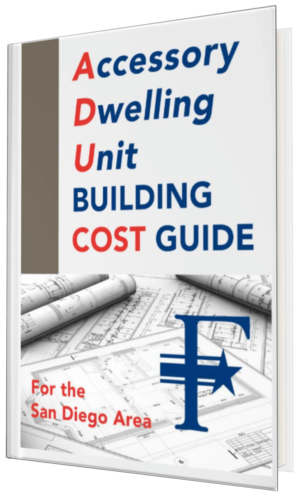 Accessory Dwelling Unit Building Cost Guide