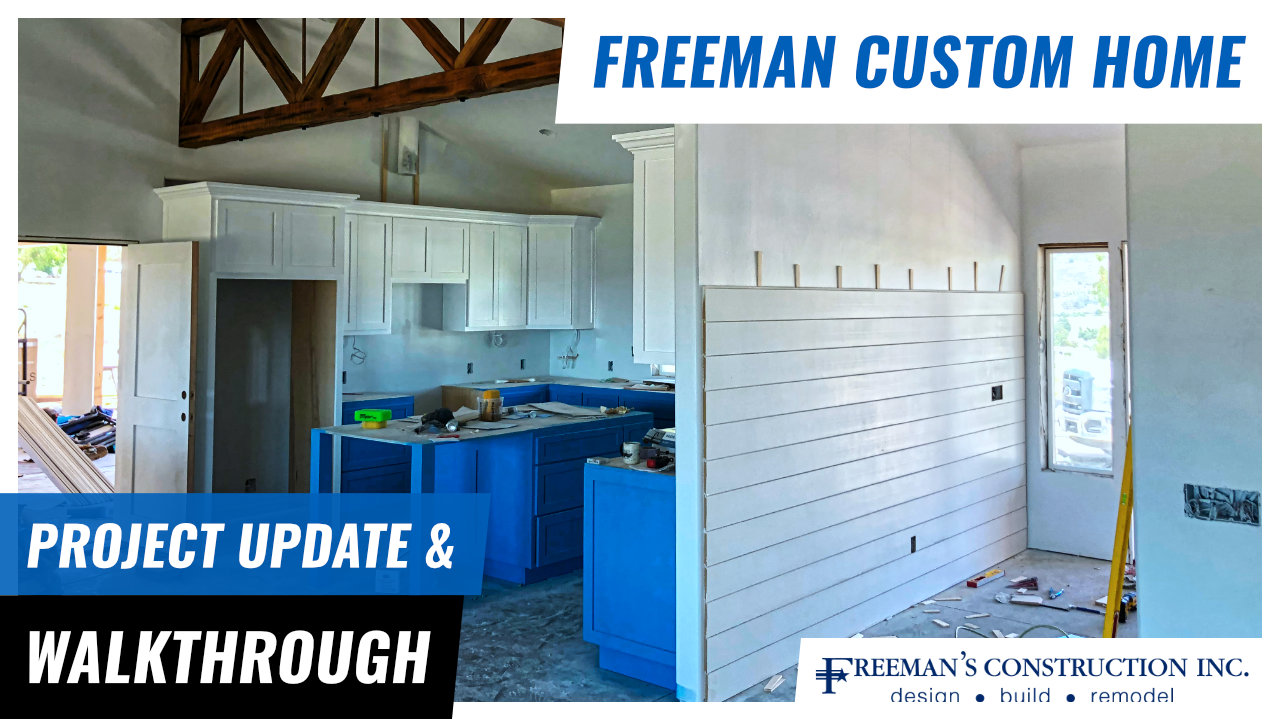 Freeman-Custom-Home-Project-Update-Walkthrough