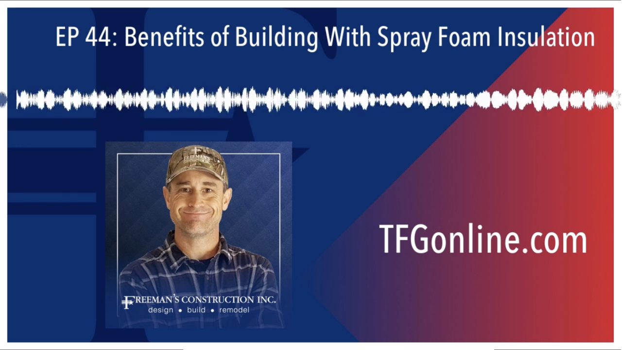Benefits of Building With Spray Foam Insulation