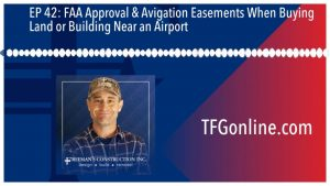 FAA Approval & Avigation Easements When Buying Land or Building Near an Airport